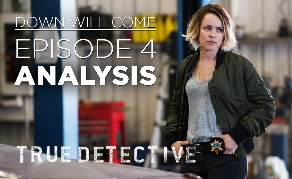 true detective episode 4 analysis