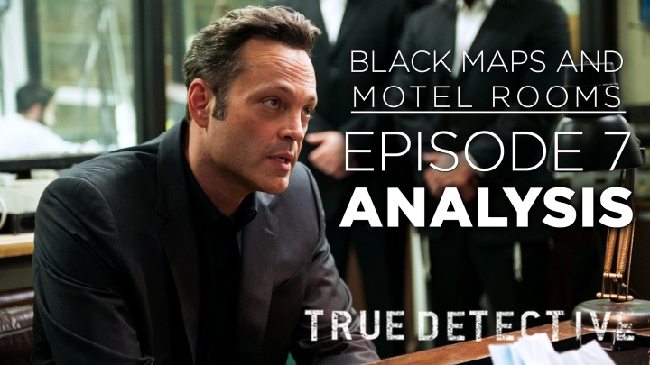 black maps and motel rooms true detective